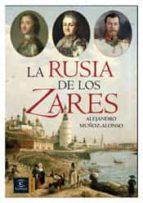 la rusia de los zares alejandro muñoz alonso 9788467025637
