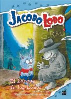 jacobo lobo 4 :el bosque de los lobos-paul van loon-9788467541137