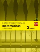 cuaderno matemáticas 3º trimestre savia 3º educacion primaria ed 2014  castellano 9788467570137