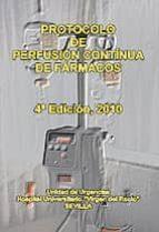 protocolo de perfusion continua de farmacos. (4ª ed.) 9788467636437
