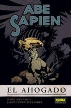 abe sapien 1: el ahogado-mike mignola-9788467907537