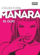 coleccion manara 1. el clic edicion integral milo manaras 9788467919837
