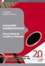 AUXILIARES ADMINISTRATIVOS DE LA UNIVERSIDAD DE CASTILLA-LA MANCH A.. TEMARIO PARTE GENERAL