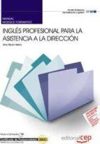 manual ingles profesional para la asistencia a la direccion (cert iicados de profesionalidad)-9788468106137