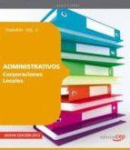 ADMINISTRATIVOS DE CORPORACIONES LOCALES: TEMARIO (2 VOL)