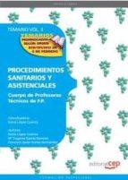 cuerpo de profesores tecnicos de f.p. procedimientos sanitarios y asistenciales: temario (vol 2.) 9788468132037