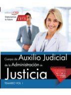 cuerpo de auxilio judicial de la administración de justicia. temario vol. i.-9788468165837