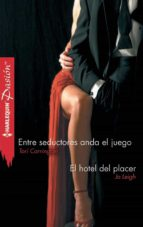 entre seductores anda el juego/el hotel del placer (ebook)-tori carrington-jo leigh-9788468726137