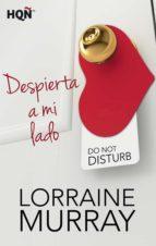despierta a mi lado (ebook)-lorraine murray-9788468761237