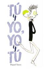 tu y yo, yo y tu-miguel tanco-9788469606537