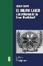 el islam laico: ¿un retorno de la gran tradicion? olivier carre 9788472900837