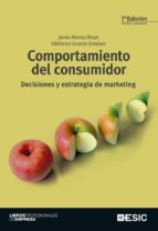 comportamiento del consumidor (8ª ed.)-javier alonso rivas-ildefonso grande esteban-9788473568937