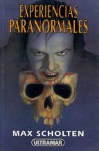 experiencias paranormales max scholten 9788473868037