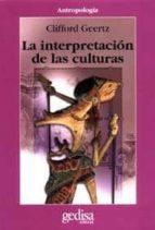 la interpretacion de las culturas clifford geertz 9788474323337