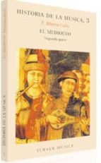el medioevo, segunda parte (t.3) f. alberto gallo 9788475062037