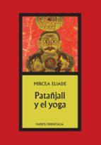patañjali y el yoga mircea eliade 9788475092737