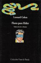 flores para hitler-leonard cohen-9788475221137