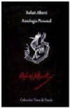 antologia personal rafael alberti 9788475223537
