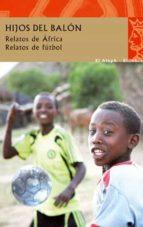 los hijos del balon-abdourahman a. waberi-9788476699737