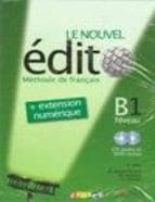 le nouvel edito b1 (livre+cd+dvd) elodie heu 9788477117537
