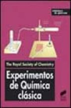 experimentos de quimica clasica 9788477389637