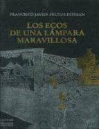 LOS ECOS DE UNA LAMPARA MARAVILLOSA: LA LINTERNA MAGICA EN SU CON TEXTO MEDIATICO (INCLUYE C.D)