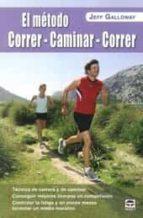 el método correr caminar correr jeff galloway 9788479029937