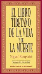 el libro tibetano de la vida y de la muerte-sogyal rimpoche-9788479536237