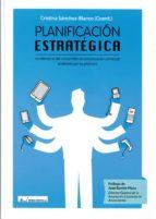 planificacion estrategica. la relevancia del consumidor en comuni cacion comercial analizada por los planners cristina sanchez blanco 9788479913137
