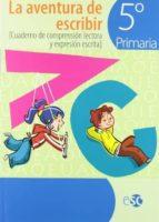 aventura de escribir 5º primaria 9788480773737