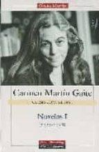 novelas i (1955 1978) carmen martin gaite 9788481097337