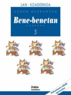 bene-benetan euskara 3º primaria: lan koadernoa-lehen hizkuntza-9788481478037