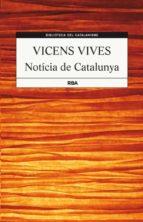 noticia de catalunya-jaume vicens vives-9788482646237