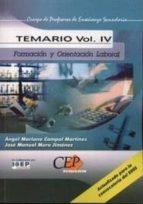 cuerpo de profesores de enseñanza secundaria. formacion y orienta cion laboral (fol): temario (vol. iv)-9788482999937