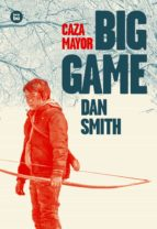 big game (caza mayor)-dan smith-9788483433737