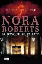 el bosque de hollow: trilogia el signo del siete ii-nora roberts-9788483651537