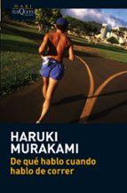de que hablo cuando hablo de correr haruki murakami juan j. cadrecha 9788483835937