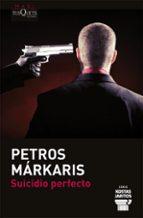 suicidio perfecto-petros markaris-9788483837337