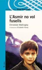 l asmir no vol fusells-cristobel mattngley-9788484355137