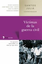 victimas de la guerra civil-santos julia-9788484603337