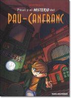 paul y el misterio del pau canfranc robert minguez 9788484654537