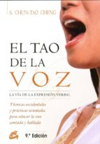 el tao de la voz: la via de la expresion verbal stephen chun tao cheng 9788488242037