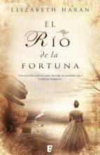 el río de la fortuna (ebook)-elisabeth haran-9788490191637