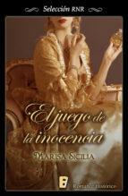 el juego de la inocencia (ebook) marisa sicilia 9788490194737