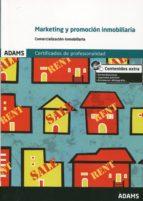 marketing y promocion inmobiliaria: certificado de profesionalida d de gestion comercial inmobiliaria-9788490259337