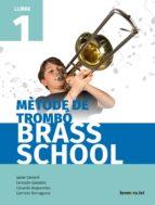 métode de trombo brass school llibre 1 9788490267837