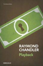 playback (serie philip marlowe 7)-raymond chandler-9788490622537