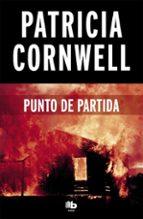 punto de partida (serie kay scarpetta 9) patricia cornwell 9788490706237