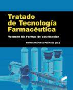 tratado de tecnologia farmaceutica (vol. iii): formas de dosificacion-ramon (ed.) martinez pacheco-9788490771037