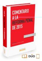 comentarios a la reforma del código penal de 2015 gonzalo quintero olivares 9788490983737